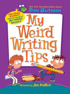 Dan Gutman's book My Weird Writing Tips can help young NaNoWriMo writers.