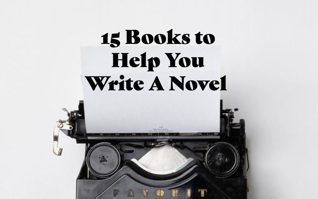 15 Books Perfect for NaNoWriMo. The image shows black text over an old-fashioned typewriter.